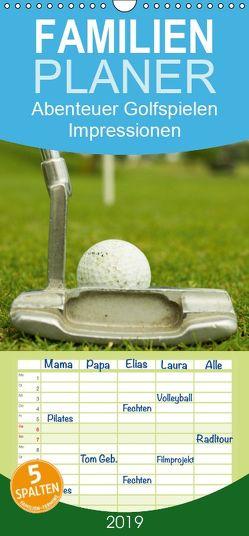 Abenteuer Golfspielen. Impressionen – Familienplaner hoch (Wandkalender 2019 , 21 cm x 45 cm, hoch) von Stanzer,  Elisabeth