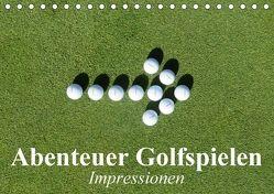 Abenteuer Golfspielen. Impressionen (Tischkalender 2018 DIN A5 quer) von Stanzer,  Elisabeth