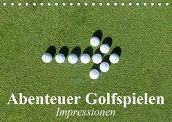 Abenteuer Golfspielen. Impressionen (Tischkalender 2019 DIN A5 quer) von Stanzer,  Elisabeth