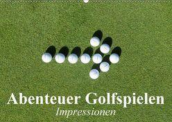 Abenteuer Golfspielen. Impressionen (Wandkalender 2018 DIN A2 quer) von Stanzer,  Elisabeth