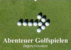 Abenteuer Golfspielen. Impressionen (Wandkalender 2019 DIN A2 quer) von Stanzer,  Elisabeth