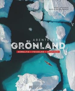 Abenteuer Grönland von Oberhammer,  Maria, Thurner,  Hans