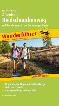 Abenteuer Heidschnuckenweg mit Rundwegen in der Lüneburger Heide von Brockmann,  Jan