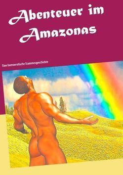 Abenteuer im Amazonas von Fakier,  Noah