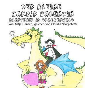 Abenteuer im Drachenwald von Hansen,  Antje, Scarpatetti,  Claudia