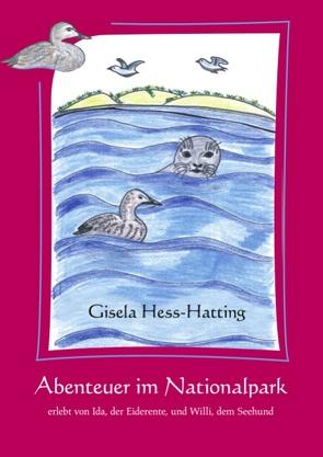 Abenteuer im Nationalpark von Hess-Hatting,  Gisela