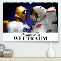 Abenteuer im Weltraum (Premium, hochwertiger DIN A2 Wandkalender 2021, Kunstdruck in Hochglanz) von Stanzer,  Elisabeth