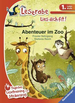 Abenteuer im Zoo von Nahrgang,  Frauke, Reich,  Stefanie