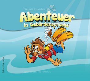 Abenteuer in Gebärdensprache von Heyninck,  Filip, Raupach,  Dieter, Verhelst,  Filip, Verhelst,  Hilde