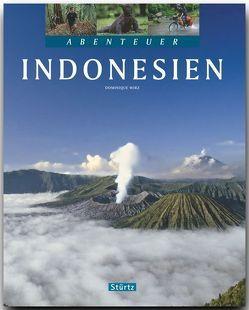 Abenteuer Indonesien von Wirz,  Dominique