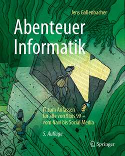 Abenteuer Informatik von Gallenbacher,  Jens