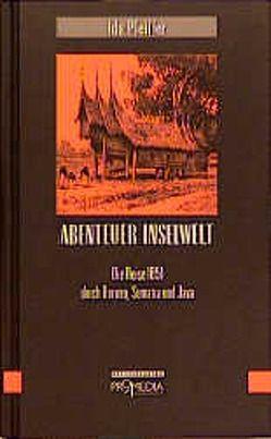 Abenteuer Inselwelt von Habinger,  Gabriele, Pfeiffer,  Ida