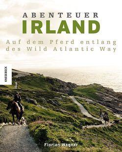 Abenteuer Irland von Wagner,  Florian