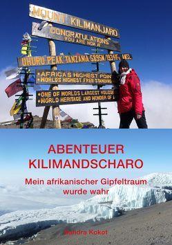 Abenteuer Kilimandscharo von Kokot,  Sandra