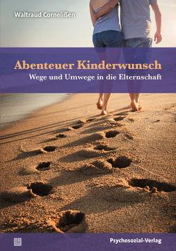 Abenteuer Kinderwunsch von Cornelißen,  Waltraud