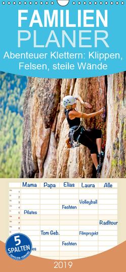 Abenteuer Klettern: Klippen, Felsen, steile Wände – Familienplaner hoch (Wandkalender 2019 , 21 cm x 45 cm, hoch) von CALVENDO