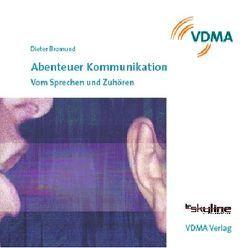 Abenteuer Kommunikation von Bromund,  Dieter