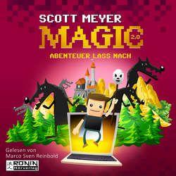 Abenteuer lass nach (Magic 2.0, Band 3) von Meyer,  Scott