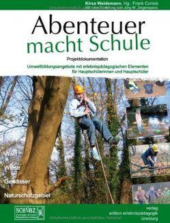 Abenteuer macht Schule von Corleis,  Frank, Weidemann,  Kirsa, Ziegenspeck,  Jörg