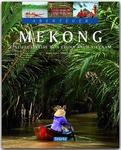 Mekong – Eine Flussreise von China nach Vietnam von Weigt,  Anett und Mario