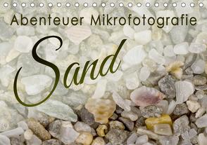 Abenteuer Mikrofotografie Sand (Tischkalender 2021 DIN A5 quer) von Becker,  Silvia