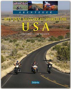 Mit dem Motorrad durch die USA – Unterwegs im Westen von Heeb,  Christian, Jeier,  Thomas