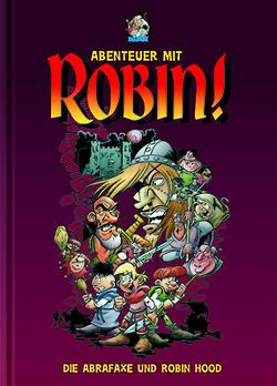 Abenteuer mit Robin! von Kiecker,  Thorsten, Leoni,  Lucio, Pasda,  Andreas, Rufledt,  Hubertus, Schleiter,  Klaus D