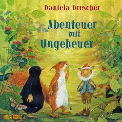 Abenteuer mit Ungeheuer von Drescher,  Daniela, Kaempfe,  Peter