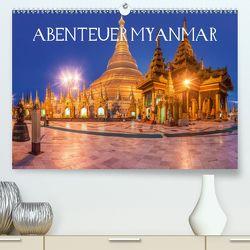Abenteuer Myanmar (Premium, hochwertiger DIN A2 Wandkalender 2020, Kunstdruck in Hochglanz) von Claude Castor I 030mm-photography,  Jean