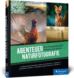 Abenteuer Naturfotografie von Botzek,  Markus, Brehe,  Frank