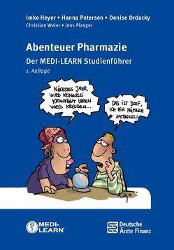 Abenteuer Pharmazie von Drdacky,  Denise, Heyer,  Imke, MEDI-LEARN Verlag GbR, Petersen,  Hanna, Plasger,  Jens, Weier,  Christian