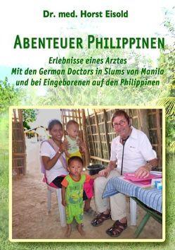 Abenteuer Philippinen von Eisold,  Horst