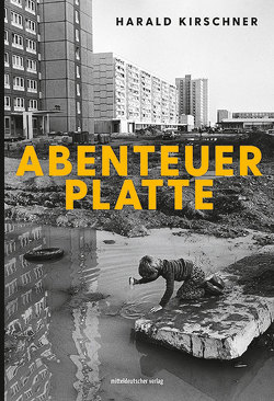 Abenteuer Platte von Kirsche,  Katja, Kirschner,  Harald