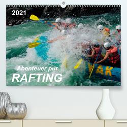 Abenteuer pur – Rafting (Premium, hochwertiger DIN A2 Wandkalender 2021, Kunstdruck in Hochglanz) von Roder,  Peter