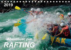 Abenteuer pur – Rafting (Tischkalender 2019 DIN A5 quer) von Roder,  Peter