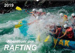 Abenteuer pur – Rafting (Wandkalender 2019 DIN A2 quer) von Roder,  Peter