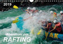 Abenteuer pur – Rafting (Wandkalender 2019 DIN A4 quer) von Roder,  Peter