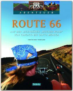 """Route 66 – Auf der legendären """"Mother Road"""" von Chicago bis Santa Monica von Heeb,  Christian, Jeier,  Thomas"""