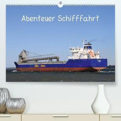 Abenteuer Schifffahrt (Premium, hochwertiger DIN A2 Wandkalender 2020, Kunstdruck in Hochglanz) von Brötzmann,  Susanne