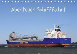 Abenteuer Schifffahrt (Tischkalender 2019 DIN A5 quer) von Brötzmann,  Susanne
