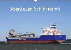 Abenteuer Schifffahrt (Wandkalender 2019 DIN A3 quer) von Brötzmann,  Susanne
