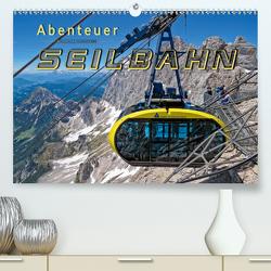 Abenteuer Seilbahn (Premium, hochwertiger DIN A2 Wandkalender 2021, Kunstdruck in Hochglanz) von Roder,  Peter