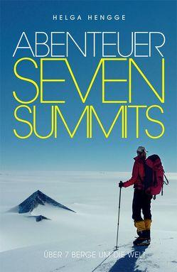 Abenteuer Seven Summits von Hengge,  Helga