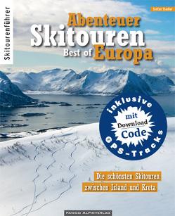Abenteuer Skitouren – Best of Europa von Stadler,  Stefan