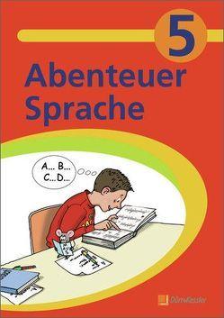 Abenteuer Sprache – Fördermaterialien für den Deutschunterricht von Baumann,  Wolfgang, Dieterich,  Babette, Eysank, Scholz