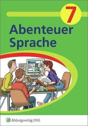 Abenteuer Sprache – Fördermaterialien für den Deutschunterricht von Baumann,  Wolfgang, Eysank, Faust,  Vera, Scholz