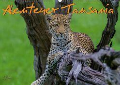 Abenteuer Tansania, Afrika (Wandkalender 2019 DIN A2 quer) von Struckmann,  Frank