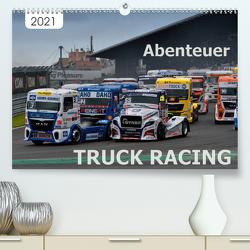 Abenteuer TRUCK RACING (Premium, hochwertiger DIN A2 Wandkalender 2021, Kunstdruck in Hochglanz) von Wilczek,  Dieter-M.
