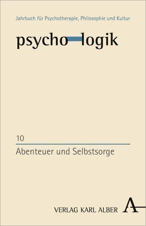 Abenteuer und Selbstsorge von Grätzel,  Stephan, Schlimme,  Jann E.