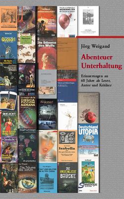 Abenteuer Unterhaltung von Schorm,  Rainer, Weigand,  Jörg
